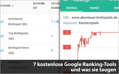 7 kostenlose Google Ranking-Tools und was sie taugen