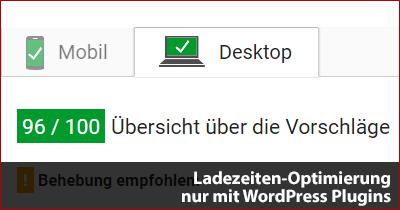 Ladezeiten-Optimierung nur mit WordPress Plugins