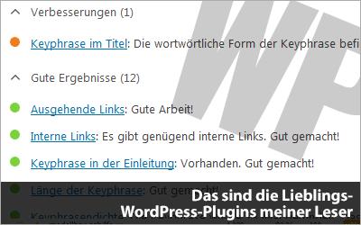 Das sind die Lieblings-WordPress-Plugins meiner Leser
