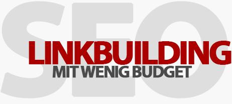 Linkbuilding mit wenig Budget: So baust du Stück für Stück Backlinks auf