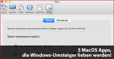 5 MacOS Apps, die Windows-Umsteiger lieben werden!