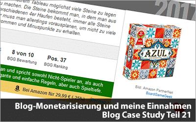 Die Blog-Monetarisierung und meine Einnahmen - Blog Case Study Teil 21