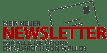 Meine neuer Online-Business-Newsletter - Jetzt anmelden und auf dem Laufenden bleiben!