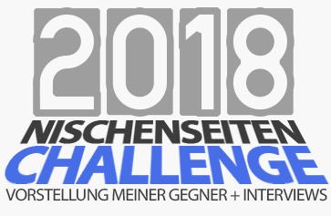 Meine Gegner bei der Nischenseiten-Challenge 2018