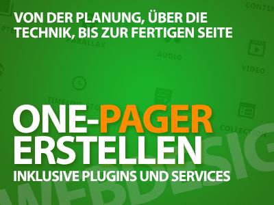 One-Pager erstellen - Von der Planung, über die Technik, bis zur fertigen Seite.