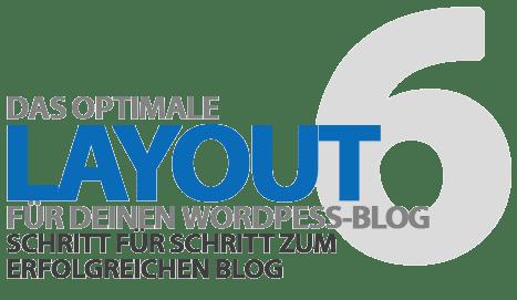 Das optimale Layout für deinen neuen WordPress-Blog - 10 Auswahl-Tipps, sichere Quellen und Empfehlungen