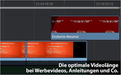 Die optimale Videolänge bei Werbevideos, Anleitungen und Co.