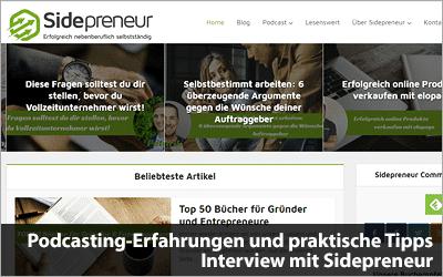 Podcasting-Erfahrungen und praktische Tipps - Interview mit Sidepreneur