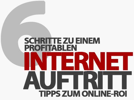 In 6 Schritten zu einem profitablen Internet-Auftritt - Tipps zum Online-ROI