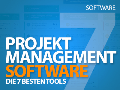 Projektmanagement-Software - die 7 besten Tools