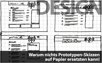 Warum nichts Prototypen-Skizzen auf Papier ersetzten kann!
