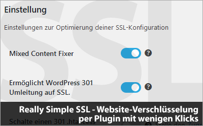 Really Simple SSL - Website-Verschlüsselung per Plugin mit wenigen Klicks