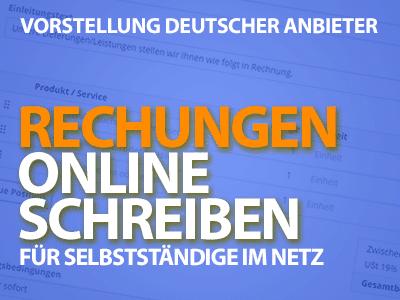 Rechnungen online schreiben - Deutsche Anbieter ausführlich vorgestellt
