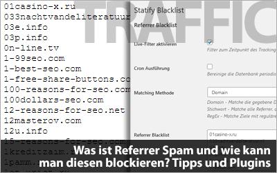 Was ist Referrer Spam und wie kann man diesen blockieren?