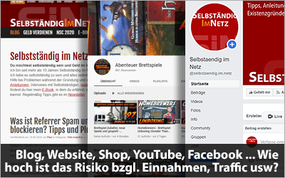 Blog, Website, Shop, YouTube, Facebook, Instagram - Wie hoch ist das Risiko bzgl. Einnahmen, Traffic, Hacks ...?
