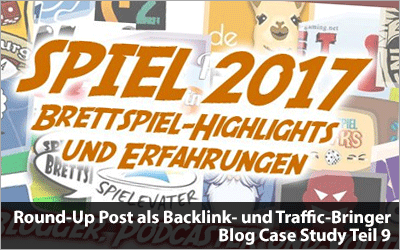Round-Up Post als Backlink- und Traffic-Bringer - Blog Case Study Teil 9