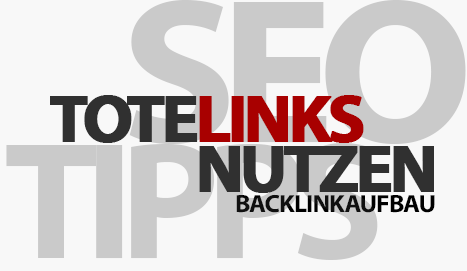 Backlinkaufbau mit toten Links - SEO Tipp