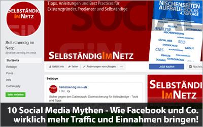 10 Social Media Mythen - Wie Facebook und Co. wirklich mehr Traffic und Einnahmen bringen!