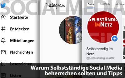 Warum Selbstständige Social Media beherrschen sollten und Tipps für Instagram, Facebook und Co.
