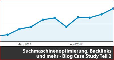 Suchmaschinenoptimierung, Backlinks und mehr - Blog Case Study Teil 2