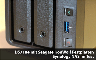 Synology DS718+ und Seagate IronWolf - NAS-Test