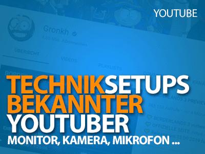 Technik-Setups bekannter YouTuber - Von der Kamera bis zum Mikrofon