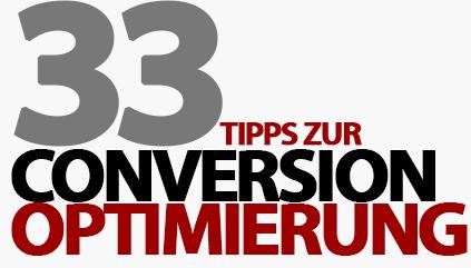 33 simple Tipps zur Conversion-Optimierung, die deinen Online-Erfolg direkt steigern können