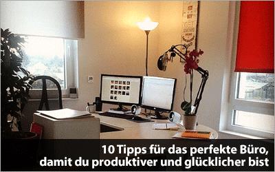 10 Tipps für das perfekte Büro