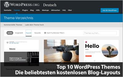 Top 10 WordPress Themes - Die beliebtesten kostenlosen Blog-Layouts