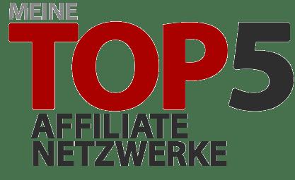 Meine Top 5 Affiliate Netzwerke
