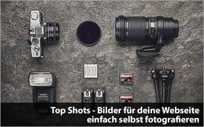 Top Shots - Bilder für deine Webseite einfach selbst fotografieren