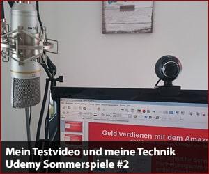 Mein Testvideo und meine Technik - Udemy Sommerspiele #2