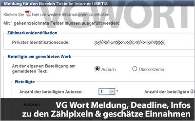 VG Wort Meldung, Deadline, Infos zu den Zählpixeln & geschätzte Einnahmen