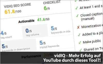 vidIQ - Mehr Erfolg mit YouTube-Videos durch dieses Tool?!