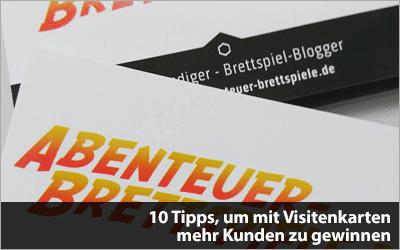 10 Tipps, um mit Visitenkarten mehr Kunden zu gewinnen