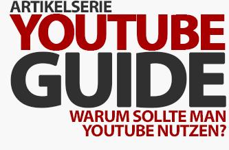 Warum sollte man Youtube überhaupt nutzen?