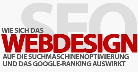 Wie wirkt sich Webdesign auf SEO und das Google-Ranking aus?
