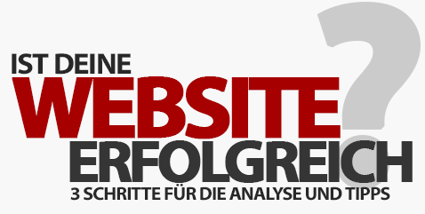 So findest du heraus, ob deine Website wirklich erfolgreich ist!