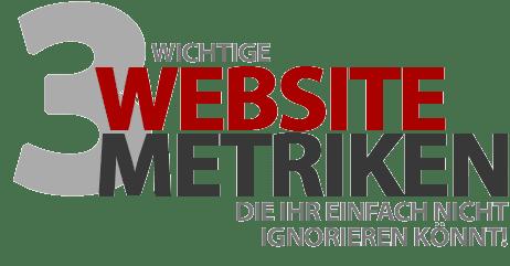 3 Website-Metriken, die ihr einfach nicht ignorieren könnt!
