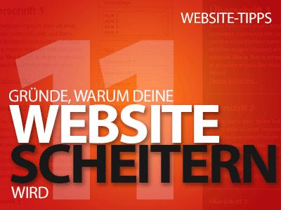 11 Gründe, warum deine Website scheitern wird!