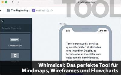Whimsical: Das perfekte Tool für Mindmaps, Wireframes und Flowcharts