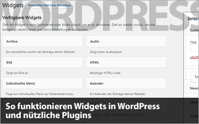 So funktionieren Widgets in WordPress und nützliche Plugins