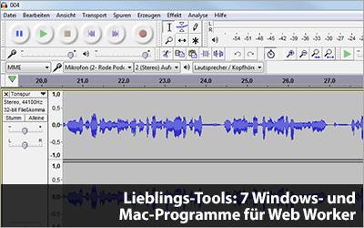 Lieblings-Tools: 7 Windows- und Mac-Programme für Web Worker