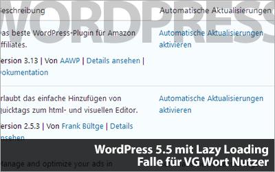 WordPress 5.5 mit Lazy Loading - Falle für VG Wort Nutzer!