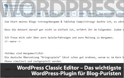 WordPress Classic Editor - Das wichtigste WordPress-Plugin für Blog-Puristen