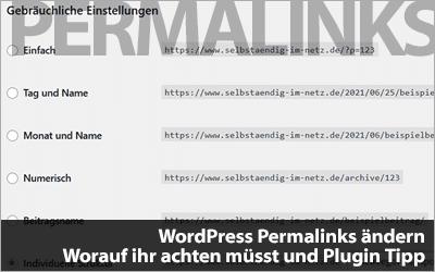 WordPress Permalinks ändern - Worauf ihr achten müsst und Plugin-Empfehlungen