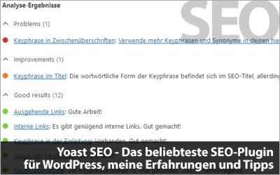 Yoast SEO - Das beliebteste SEO-Plugin für WordPress, meine Erfahrungen und Tipps