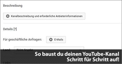 So baust du deinen YouTube-Kanal Schritt für Schritt auf!