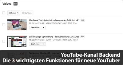 YouTube-Kanal Backend - Die 3 wichtigsten Funktionen für neue YouTuber