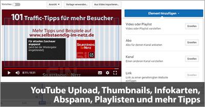 YouTube Upload, Thumbnails, Infokarten, Abspann, Playlisten und mehr Tipps